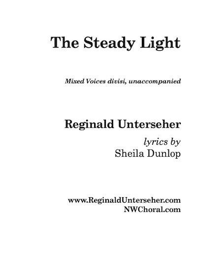 The Steady Light (unaccompanied)